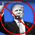 How Trump is Creating an Authoritarian America